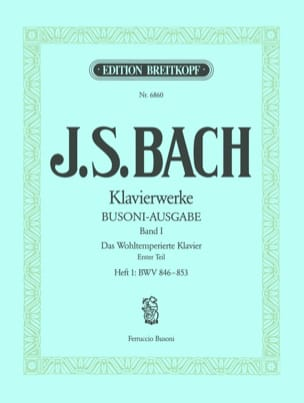 Bach Jean-Sébastien / Busoni Ferruccio - The well-tempered keyboard I / 1 - Sheet Music - di-arezzo.com
