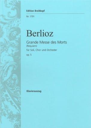 Hector Berlioz - Grande Messe des Morts (Requiem) Opus 5 - Partition - di-arezzo.fr