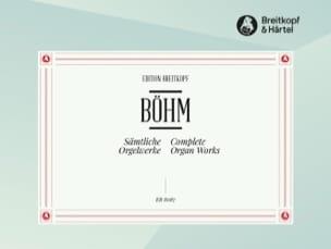 Georg Boehm - Oeuvres Complètes pour Orgue - Partition - di-arezzo.fr