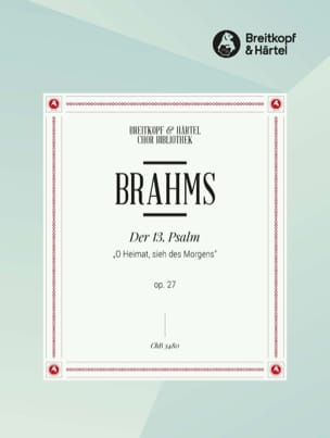 Johannes Brahms - Der 13. Psalm Op. 27. Choeur - Partition - di-arezzo.fr