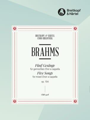 BRAHMS - 5 Gesänge Opus 104 - Partition - di-arezzo.fr