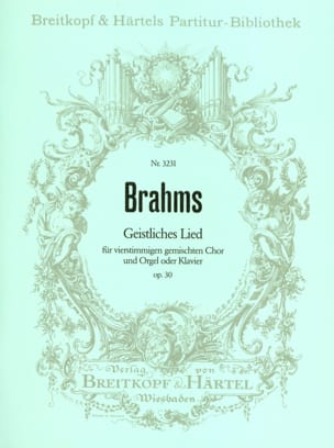 BRAHMS - Geistliches Lied Opus 30 - Sheet Music - di-arezzo.co.uk