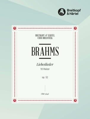 Liebeslieder Opus 52. Choeur BRAHMS Partition Chœur - laflutedepan