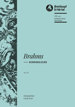 Johannes Brahms - Schicksalslied Opus 54. Choeur - Partition - di-arezzo.fr