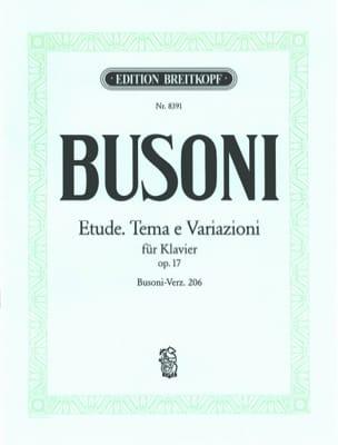 Ferruccio Busoni - Etude. Thema E Variazioni Op. 17 - Partition - di-arezzo.fr