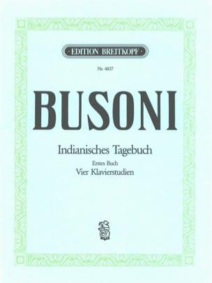 Ferruccio Busoni - Indianisches Tagebuch - Partition - di-arezzo.fr