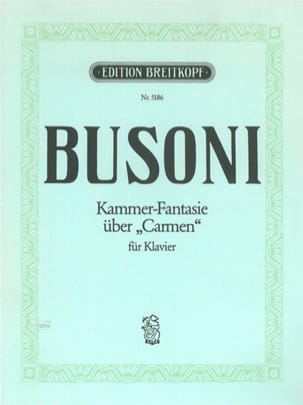 Kammerfantasie über Carmen Ferruccio Busoni Partition laflutedepan