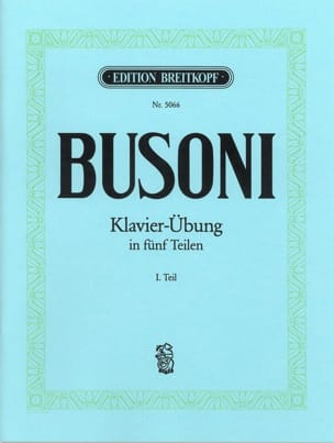 Ferruccio Busoni - Klavierübung, Teil I - Partition - di-arezzo.fr