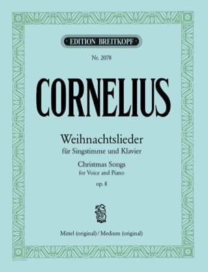 Peter Cornelius - Weihnachtslieder Op. 8 - Partition - di-arezzo.fr