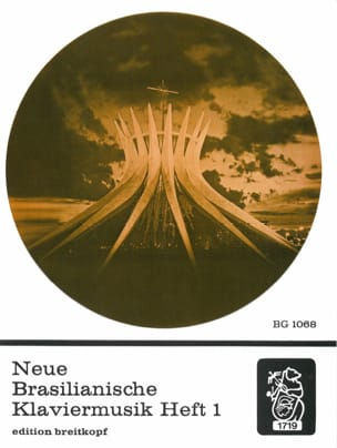 - Neue Brasilianische Klaviermusik 1 - Partition - di-arezzo.fr