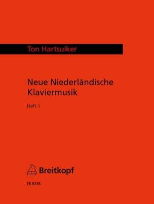 - Neue Niederländische Klaviermusik 1 - Partition - di-arezzo.fr