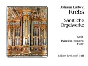 Sämtliche Orgelwerke Volume 1 Johann Ludwig Krebs laflutedepan