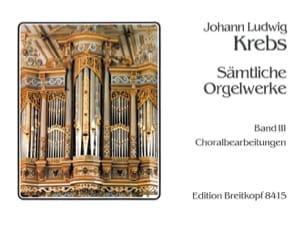 Sämtliche Orgelwerke Volume 3 Johann Ludwig Krebs laflutedepan