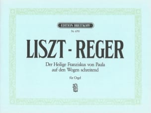 Liszt Franz / Reger Max - St. Francis of Paola - Sheet Music - di-arezzo.com