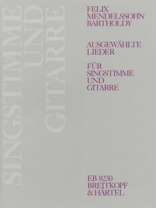 Félix MENDELSSOHN - Ausgewählte Lieder - Partition - di-arezzo.fr