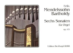 MENDELSSOHN - 6 Opus 65 Sonatas - Sheet Music - di-arezzo.co.uk