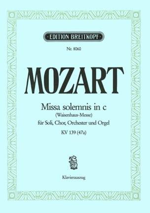 Missa Solemnis en Do mineur - KV 139 47a MOZART Partition laflutedepan