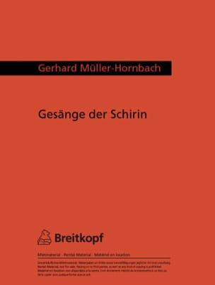 Gerhard Müller-Hornbach - 5 Gesänge der Schirin - Partition - di-arezzo.fr