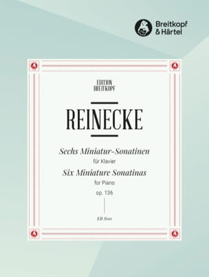 6 Miniatur-Sonatinen Opus 136 - Carl Reinecke - laflutedepan.com