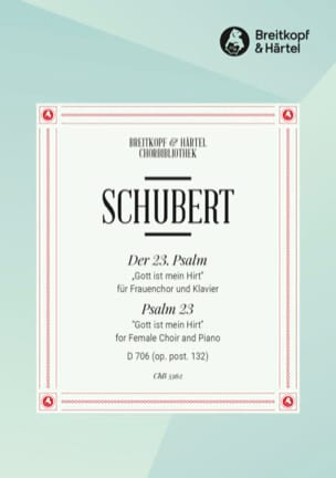 Franz Schubert - Psaume 23 D 706 Opus Post 132 - Partition - di-arezzo.fr