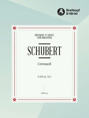 SCHUBERT - Coronach D 836 Opus 52-4 - Sheet Music - di-arezzo.co.uk
