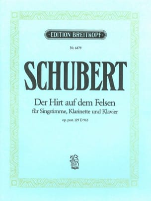 SCHUBERT - Der Hirt Auf Dem Felsen 965. Opus Posth 129 - Partition - di-arezzo.co.uk