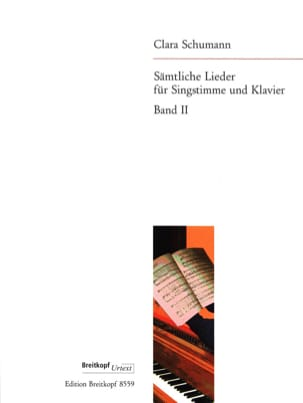 Clara Schumann-Wieck - Sämtliche Lieder Volume 2 - Partition - di-arezzo.fr