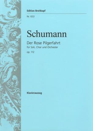 Der Rose Pilgerfahrt Opus 112 - SCHUMANN - laflutedepan.com