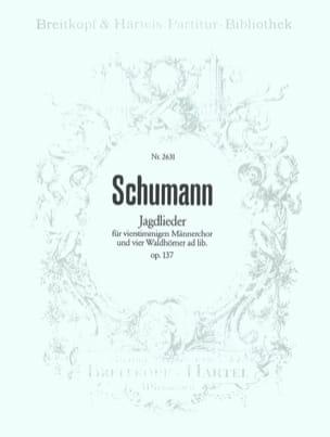 SCHUMANN - Jagdlieder Op. 137 - Partition - di-arezzo.fr
