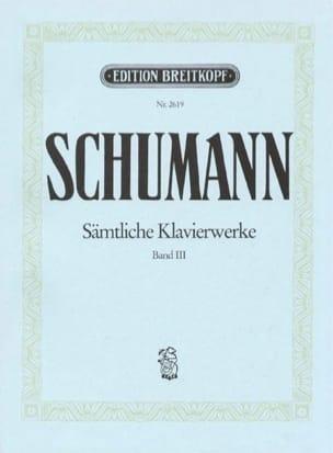 Sämtliche Klavierwerke Volume 3 - SCHUMANN - laflutedepan.com