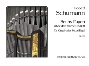 6 Fugues Opus 60 SCHUMANN Partition Orgue - laflutedepan