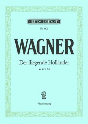 Richard Wagner - Der Fliegende Holländer Wwv 63 - Partition - di-arezzo.fr