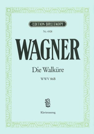 Richard Wagner - Die Walküre Wwv 86b - Partition - di-arezzo.fr