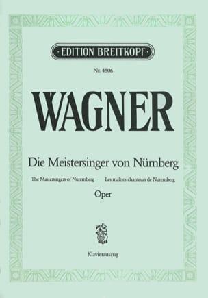 Richard Wagner - Die Meistersinger Von Nürnberg. Wwv 96 - Partition - di-arezzo.fr