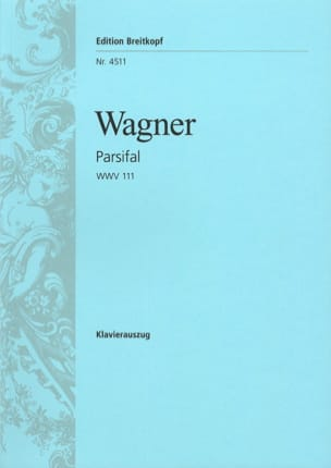 Parsifal Wwv 111 - Richard Wagner - Partition - laflutedepan.com