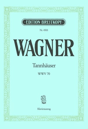 Richard Wagner - Tannhäuser Wwv 70 - Sheet Music - di-arezzo.co.uk