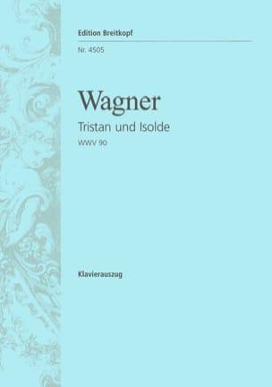 Tristan Und Isolde Wwv 90 WAGNER Partition Opéras - laflutedepan