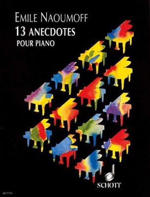 13 Anecdotes - Emile Naoumoff - Partition - Piano - laflutedepan.com