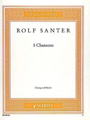 5 Chansons - Rolf Santer - Partition - Mélodies - laflutedepan.com