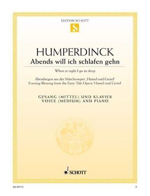 Engelbert Humperdinck - Abends Will Ich Schlafen Gehn. Hänsel Und Gretel - Sheet Music - di-arezzo.com