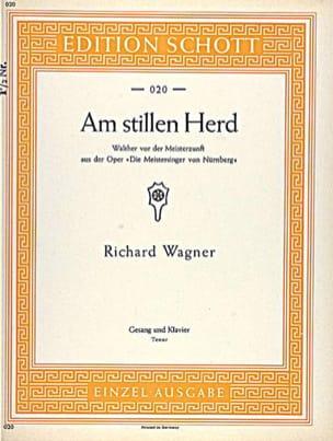 Richard Wagner - Am Stillen Herd. Meistersinger Von Nürnberg - Sheet Music - di-arezzo.co.uk