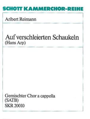 Auf verschleierten Schaukeln - Aribert Reimann - laflutedepan.com