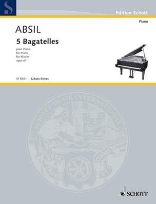 Bagatelles Opus 61 Jean Absil Partition Piano - laflutedepan