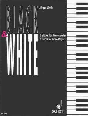 Black & White - Jürgen Ulrich - Partition - Piano - laflutedepan.com