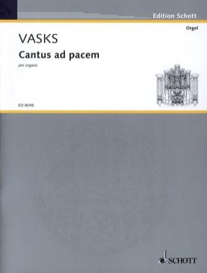 Cantus Ad Pacem - Péteris Vasks - Partition - Orgue - laflutedepan.com