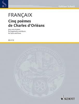 5 Poèmes De Charles D'Orléans - Jean Françaix - laflutedepan.com