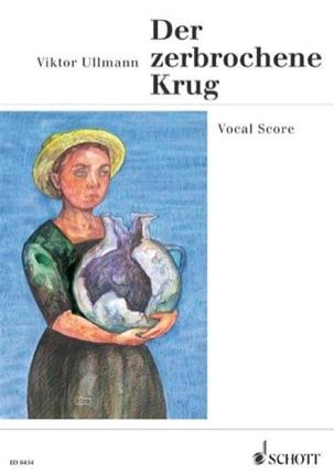 Der Zerbrochene Krug Op. 36 - Viktor Ullmann - laflutedepan.com