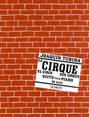 Der Zirkus - Joaquin Turina - Partition - Piano - laflutedepan.com