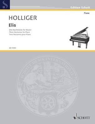 Heinz Holliger - Elis - Partition - di-arezzo.fr