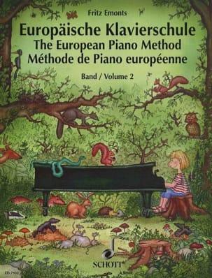 Fritz Emonts - Méthode Européenne de piano Volume 2 - Partition - di-arezzo.fr